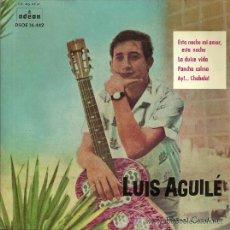Discos de vinilo: LUIS AGUILE EP SELLO ODEON AÑO 1961. Lote 40733631