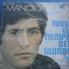 Discos de vinilo: MANOLO OTERO TODO EL TIEMPO DEL MUNDO. Lote 40738337