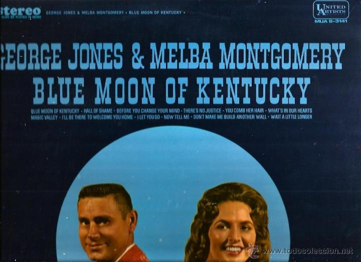 LP GEORGE JONES & MELBA MONTGOMERY : BLUE MOON OF KENTUCKY (Música - Discos - LP Vinilo - Country y Folk)