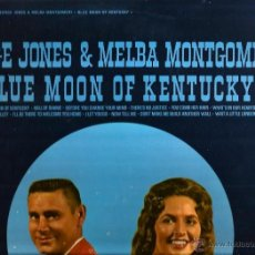Discos de vinilo: LP GEORGE JONES & MELBA MONTGOMERY : BLUE MOON OF KENTUCKY . Lote 40739250