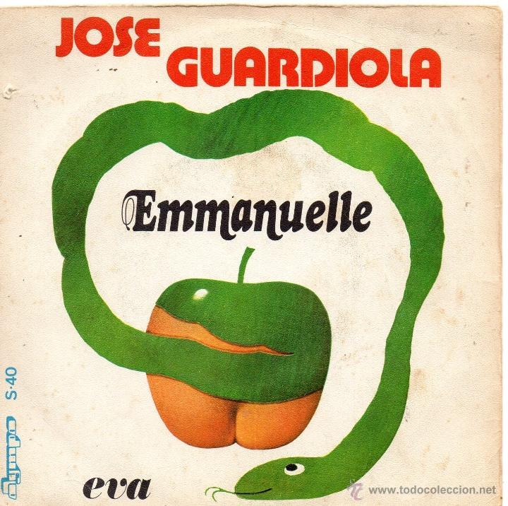 JOSE GUARDIOLA, SG, EMMANUELLE + 1, AÑO 1974 (Música - Discos - Singles Vinilo - Solistas Españoles de los 70 a la actualidad)