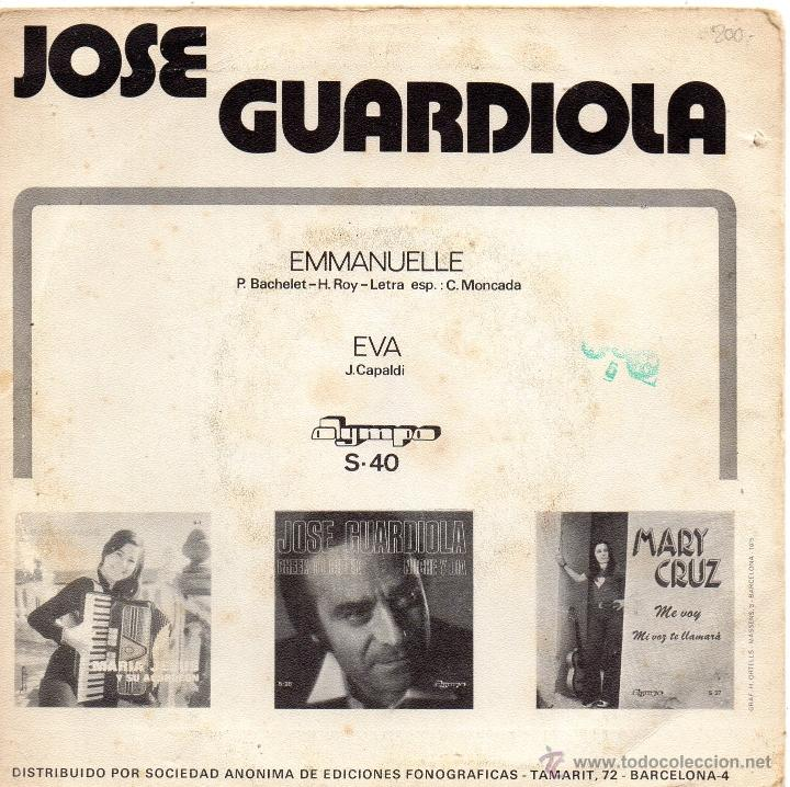 Discos de vinilo: JOSE GUARDIOLA, SG, EMMANUELLE + 1, AÑO 1974 - Foto 2 - 40741905