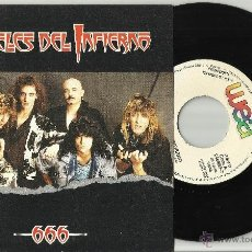 Discos de vinilo: ANGELES DEL INFIERNO SINGLE PROMOCIONAL 666 ESPAÑA 1987. Lote 116729210