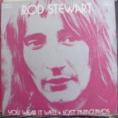 Disques de vinyle: ROD STEWART - YOU WEAR IT WELL - SINGLE 1972. Lote 40749748