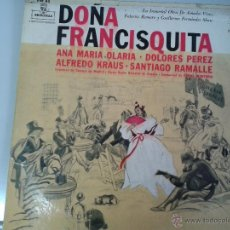 Discos de vinilo: MAGNIFICO LP DE DOÑA FRANCISQUITA-CON ANA MARIA OLARIA-ALFREDOKRAUS-DOLORES PEREZ-SANTIAGO RAMALLE-. Lote 40753067