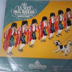 Discos de vinilo: MAGNIFICO LP DE EL REY QUE RABIO -VITAL AZA X RAMOS CARRION - ( RUPERTO CHAPI ). Lote 40753304