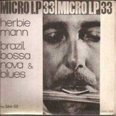 Discos de vinilo: EP-HERBIE MANN BRAZIL BOSSA NOVA & BLUES-HISPAVOX 06405-SPAIN 1963-UNITED ARTISTS JAZZ. Lote 40764775