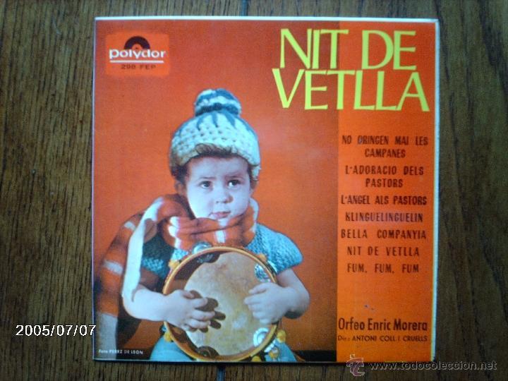 ORFEO ENRIC MORERA - NIT DE VETLLA - NO ORINGEN MAI LES CAMPANES + 6 (Música - Discos de Vinilo - EPs - Otros estilos)