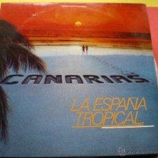 Discos de vinilo: CANARIAS / LA ESPAÑA TROPICAL LP PROMO. Lote 40771596