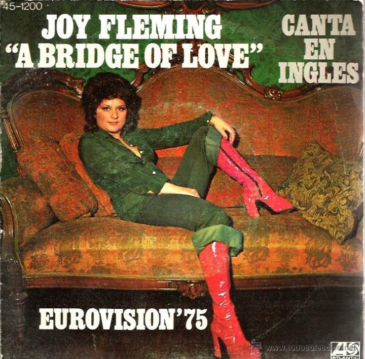 SG JOY FLEMING : A BRIDGE OF LOVE ( CANTA EN INGLES, ALEMANIA EUROVISION 1975 ) (Música - Discos - Singles Vinilo - Festival de Eurovisión)