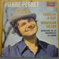 Discos de vinilo: PIERRE PERRET - TONDEUR D'OEUF - EP VOGUE - EPL 8668 - FRANCIA 1969. Lote 40773428