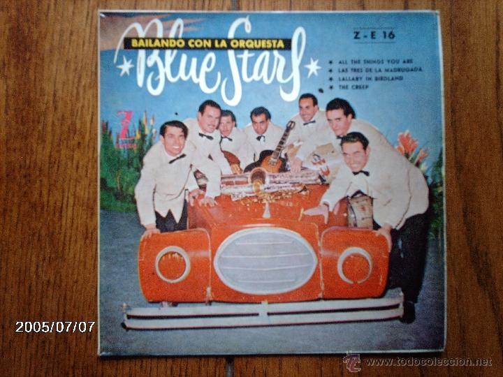 BLUE STARS - BAILANDO CON LA ORQUESTA BLUE STARS - ALL THE THINGS YOU ARE + 3 (Música - Discos de Vinilo - EPs - Jazz, Jazz-Rock, Blues y R&B)
