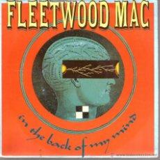 Discos de vinilo: SG FLEETWOOD MAC : IN THE BACK OF MY MIND + LIZARD PEOPLE . Lote 40784056