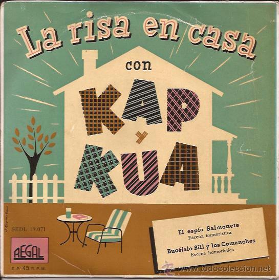 EP SINGLE-KAP Y KUA LA RISA EN CASA-EL ESPIA SALMONETE-REGAL 19071-SPAIN-HUMOR RADIO (Música - Discos de Vinilo - EPs - Bandas Sonoras y Actores)