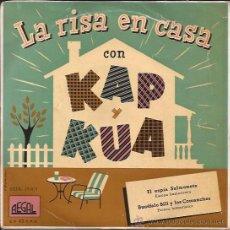 Discos de vinilo: EP SINGLE-KAP Y KUA LA RISA EN CASA-EL ESPIA SALMONETE-REGAL 19071-SPAIN-HUMOR RADIO. Lote 40788614