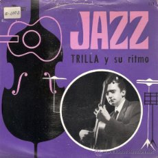 Discos de vinilo: TRILLA Y SU RITMO - ZAPATOS ROTOS + 3 (EP DE 4 CANCIONES) MAYANG 1966 - VG+/VG+. Lote 40792110