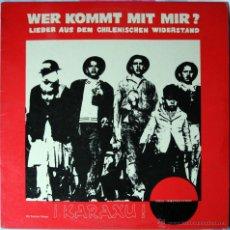 Discos de vinilo: KARAXU - WER KOMMT MIT MIR ? - LP / CANCION PROTESTA CHILE - POP/ROCK/FOLK MADE IN GERMANY. Lote 187937443
