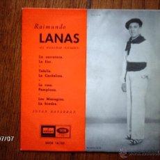 Discos de vinilo: RAIMUNDO LANAS - LA CARRETERA + 7. Lote 40801632