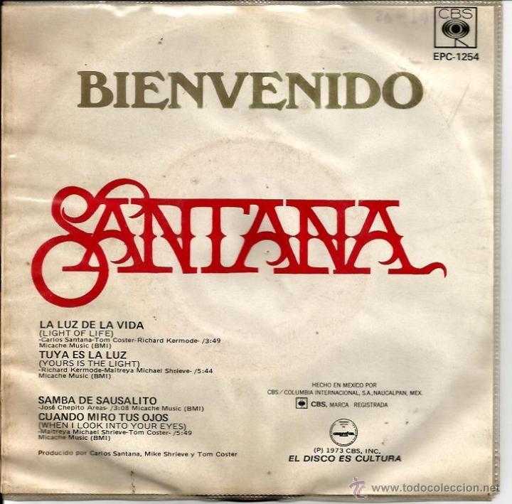 Discos de vinilo: EP SANTANA : BIENVENIDO ( LA LUZ DE LA VIDA + SAMBA DE SAUSALITO + TUYA ES LA LUZ + CUANDO MIRO A TU - Foto 2 - 40803386