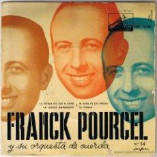 Discos de vinilo: FRANCK POURCEL Y SU ORQUESTA DE CUERDA - LA ÚLTIMA VEZ QUE VI PARIS - UN GIGOLO SIMPLEMENTE . Lote 40803680