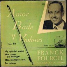 Discos de vinilo: FRANCK POURCEL Y SU ORQUESTA DE CUERDA - AMOR BAILE Y VIOLINES - MY SPECIAL ANGEL - LES GITANS. Lote 40803691