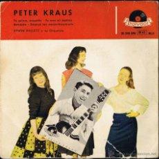 Discos de vinilo: PETER KRAUS - ERWIN HALLETZ Y SU ORQUESTA - TU ERES MI DESTINO - ROMANCE. Lote 40803774