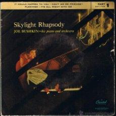 Discos de vinilo: JOE BUSHKIN - HIS PIANO AND ORCHESTRA - SKYLIGHT RHAPSODY - 1ª PARTE. Lote 40804047