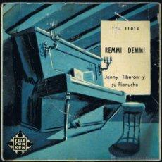 Discos de vinilo: REMMI - DEMMI - JONNY TIBURON Y SU PIANUCHO. Lote 40804204