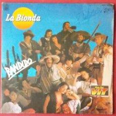 Discos de vinilo: LA BIONDA - BANDIDO - THERE IS NO OTHER WAY - HISPAVOX - COLA CAO VIT . Lote 40804659