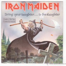 Discos de vinilo: IRON MAIDEN - BRING YOUR DAUGHTER... TO THE SLAUGHTER. Lote 40815937