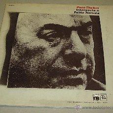 Discos de vinilo: PACO IBÁÑEZ INTERPRETA A PABLO NERUDA. 1977. Lote 40817039