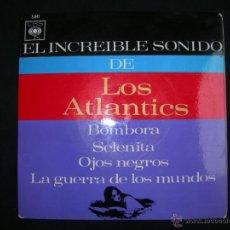 Discos de vinilo: LOS ATLANTIS // BOMBORA - SELENITA - OJOS NEGROS - LA GUERRA DE LOS MUNDOS. Lote 40822257