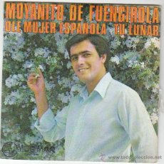 Discos de vinilo: MOYANITO DE FUENGIROLA - OLE MUJER ESPAÑOLA / TU LUNAR. DEDICADO POR EL CANTANTE, MUSIMAR 1978, VER . Lote 40825443