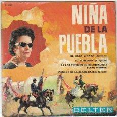 Discos de vinilo: NIÑA DE LA PUEBLA, DE RAZA GITANA, TU SOBERBIA... - SINGLE DEL SELLO BELTER DEL AÑO 1.964. Lote 40825610
