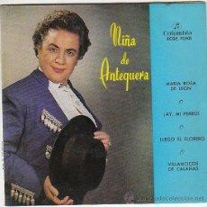 Discos de vinilo: NIÑA DE ANTEQUERA - MARIA ROSA DE LEON / ¡AY MI PERRO! / VILLANCICOS DE CALAÑAS, COLUMBIA 1958. Lote 40825693