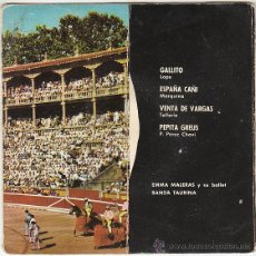 Discos de vinilo: PASODOBLES TOREROS - GALLITO - ESPAÑA CAÑÍ Y OTROS, SINGLE DE DISCOPHON DEL AÑO 1963. Lote 40825801