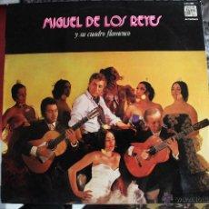 Discos de vinilo: MIGUEL DE LOS REYES Y SU CUADRO FLAMENCO. Lote 40832607