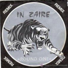 Discos de vinilo: ROUND ONE, IN ZAIRE (REMIX + RAP REMIX) SINGLE ITALOHEAT SWITZERLAND 1985. Lote 40833087