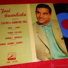 Discos de vinilo: JOSE GUARDIOLA ADDIO/TANGO ITALIANO +2 EP 1962 LA VOZ DE SU AMO SANREMO SAN REMO. Lote 40833261