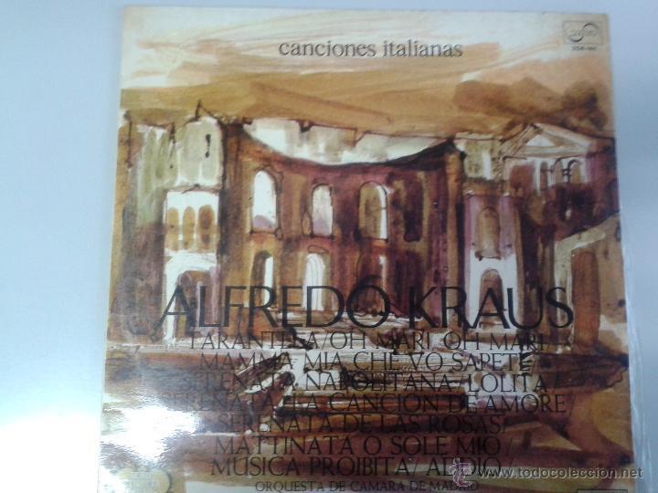 LP DE ALFREDO KRAUS -- CANCIONES ITALIANAS - (Música - Discos de Vinilo - Maxi Singles - Clásica, Ópera, Zarzuela y Marchas)