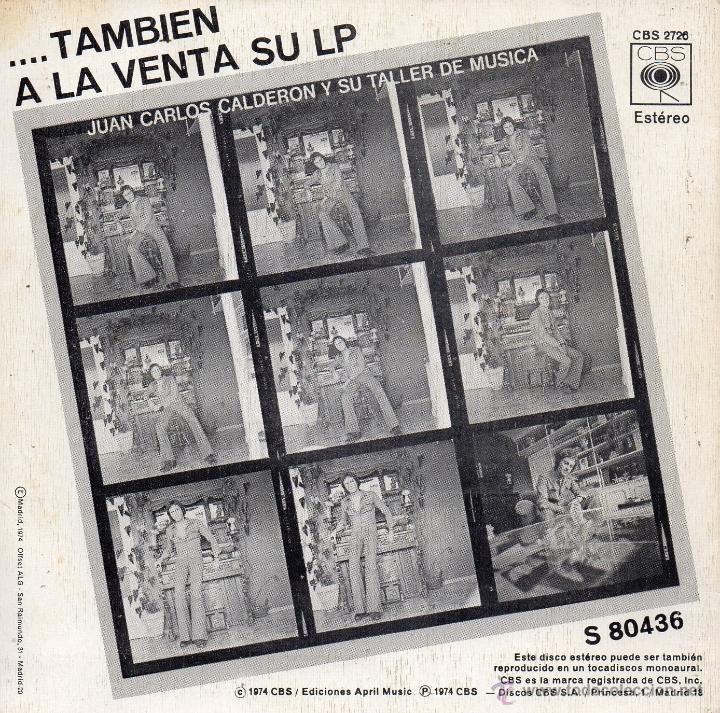 Discos de vinilo: JUAN CARLOS CALDERON, SG, BANDOLERO + 1, AÑO 1974 - Foto 2 - 40856718