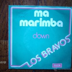 Discos de vinilo: LOS BRAVOS - MA MARIMBA + DOWN . Lote 40859197