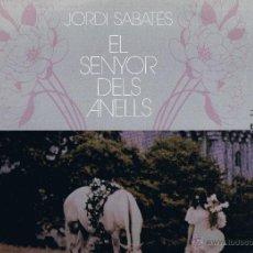 Discos de vinilo: JORDI SABATÈS - EL SENYOR DELS ANELLS - ZELESTE - 1974. Lote 40869167