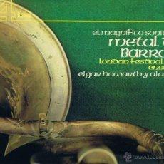 Discos de vinilo: EL MAGNIFICO SONIDO DEL METAL DEL BARROCO - ALAN CIVIL - ELGAR HOWARTH - 1975. Lote 40869235