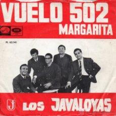 Discos de vinilo: JAVALOYAS, SG, VUELO 502 + 1, AÑO 1966. Lote 40875571