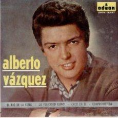 Discos de vinilo: ALBERTO VAZQUEZ - EL RIO DE LA LUNA ( MOON RIVER) + 3 EP SPAIN 1963 VG+ / VG++. Lote 40875957