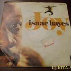 Discos de vinilo: ISAAC HAYES - SINGLE JOY. Lote 40877613