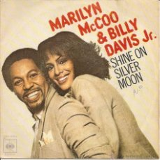 Discos de vinilo: MARILYN MCCOO AND BILLY DAVIS JR. - SHINE ON SILVER MOON / I GOT THE WORDS, YOU GOT THE MUSIC. Lote 40879275