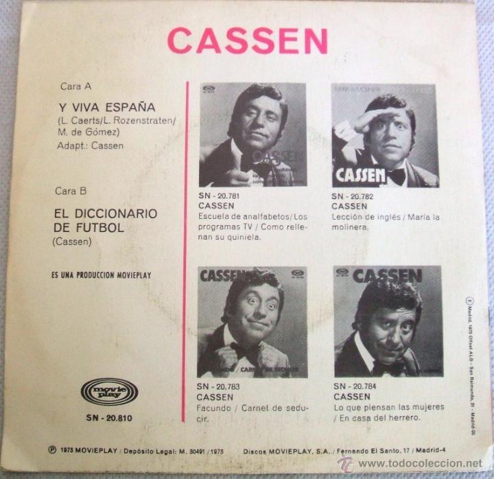 Discos de vinilo: CASSEN / Y VIVA ESPAÑA - single MOVIEPLAY SN -20.810 / AÑO 1973 - Foto 2 - 40905169