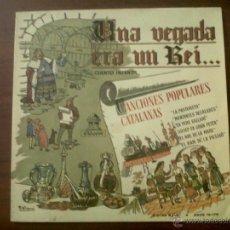 Discos de vinilo: MICROSURCO UNA VEGADA ERA UN REI...-CANCIONES POPULARES CATALANAS-LA PASTORETA-ODEON 1958. Lote 40911291